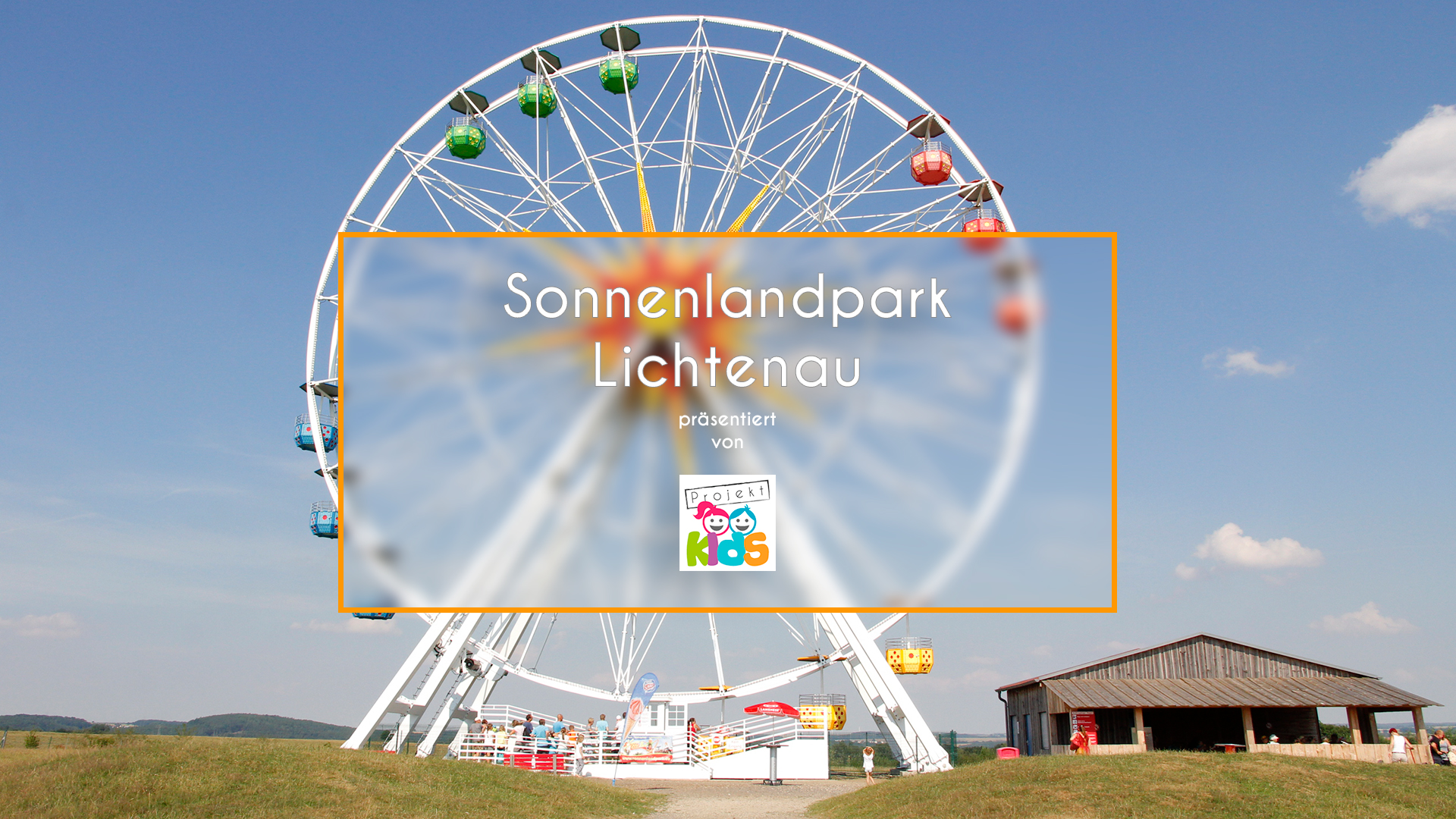 Video - Sonnenlandpark Lichtenau